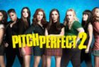 PITCH PERFECT 2 ファイナル・チャンピオンシップ